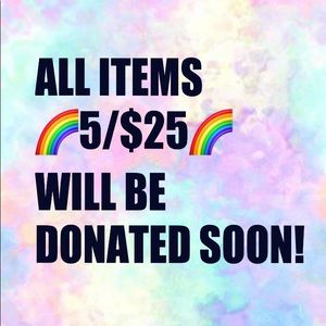 🌈5/$25🌈ITEMS WILL BE DONATED SOON